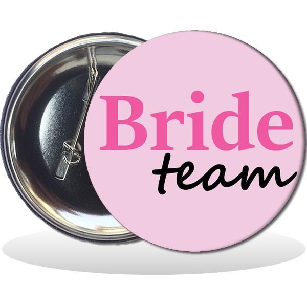 Kitűző, Bride team felirattal, rózsaszín, 58mm