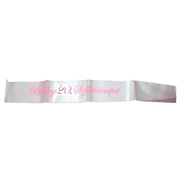 Vállszalag, rózsaszín, Boldog  20. születésnapot felirattal