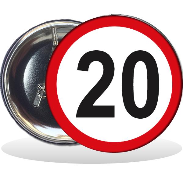 Kitűző, Behajtani tilos 20. születésnapra, 58 mm