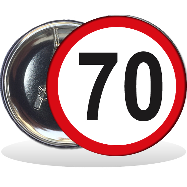 Kitűző, Behajtani tilos 70. születésnapra, 58 mm