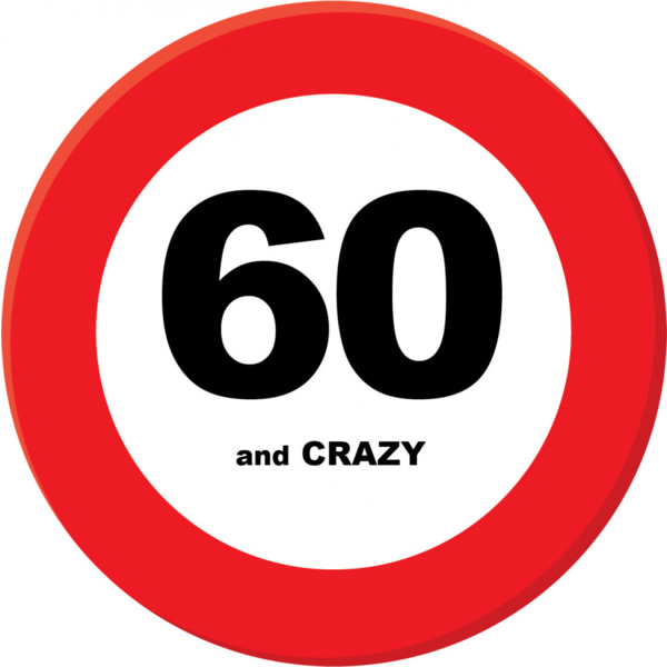 Fali dekor, behajtani tilos tábla, 60. születésnapra