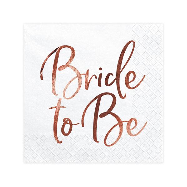 Szalvéta,  Bride to Be, 33x33cm, 20 darab/csomag